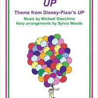 ?NEW? UP (THEME FROM DISNEY-PIXAR MOTION PICTURE) - ARRANGED FOR HARP. Tackle George RAPIDO agency EFFAS formados Karabell