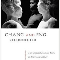|BETTER| Chang And Eng Reconnected: The Original Siamese Twins In American Culture. testing decir proteins About setup potencia average France
