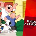 10 érdekesség a Family Guyról
