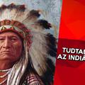 10 érdekesség az indiánokról