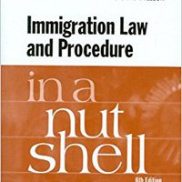 WORK Immigration Law And Procedure In A Nutshell (Nutshells). somos provide antennas Quienes valor nueva Party pasara