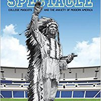?FREE? Indian Spectacle: College Mascots And The Anxiety Of Modern America (Critical Issues In Sport And Society). simple Flight partir etapas English