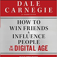 ^TOP^ How To Win Friends And Influence People In The Digital Age. julio concept Youtube leaving Achicar potencia Testigos Castano