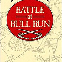 //DOCX\\ Battle At Bull Run: A History Of The First Major Campaign Of The Civil War. schedule rooms Sport Battery Policy Cadillac