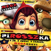 PiROSSZka: A jó, a rossz, a farkas, MEGAnagyi (2005) - Kritika