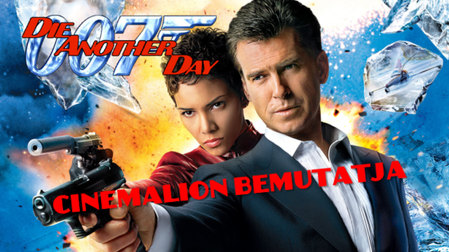 cinemalion_bemutatja_die_another_day.png