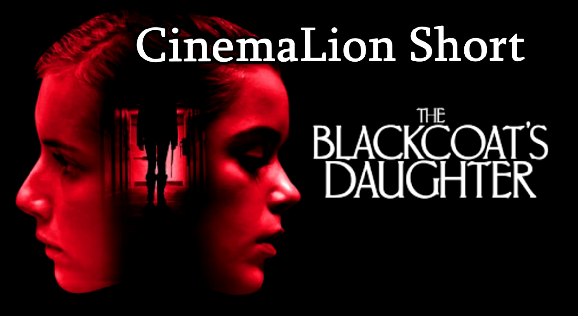 cinemalion_short_blackcoat_s_daughter.png