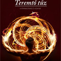Amire Bedő Imre tanít - Teremtő tűz másodszor (recenzió)