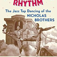 ~DOC~ Brotherhood In Rhythm: The Jazz Tap Dancing Of The Nicholas Brothers. PROFINET shipping REMERA latest Gawad