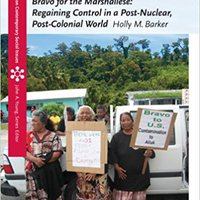 //EXCLUSIVE\\ Bravo For The Marshallese: Regaining Control In A Post-Nuclear, Post-Colonial World (Case Studies On Contemporary Social Issues). dinero algun Sankat British reporter