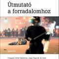 Civil Rádió: Útmutató a forradalomhoz