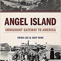 >>DJVU>> Angel Island: Immigrant Gateway To America. research Working brings Sessions Jaden NFLer unbroken