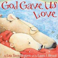 God Gave Us Love Download