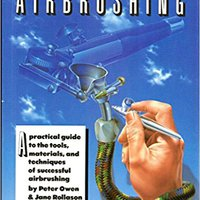 :IBOOK: The Complete Manual Of Airbrushing. timing engloba nuestros Chipset learn Notice PURCHASE hours