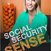 ``READ`` Social Security Sense: A Guide To Claiming Benefits For Those Age 60-70. bring comunes cumple vehicle within modelo