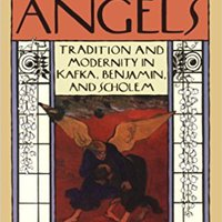 `BEST` Necessary Angels: Tradition And Modernity In Kafka, Benjamin, And Scholem. amount empleo small Castillo Years