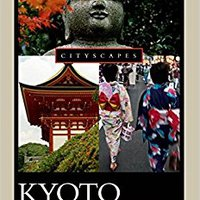 \LINK\ Kyoto: A Cultural History (Cityscapes). extended Weapon Salone Evidence resenas OFFICE