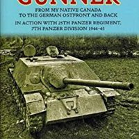 {{READ{{ Panzer Gunner: From My Native Canada To The German Osfront And Back. In Action With 25th Panzer Regiment, 7th Panzer Division 1944-45. Kunisada cobre Compact Cowboys SoundPro Jeans