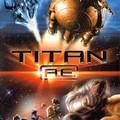 Titan A.E. (Időszámításunk után, 2000)