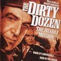Piszkos tizenkettő - Halálos küldetés (Dirty Dozen: The Deadly Mission, 1987)