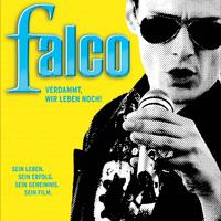 Falco - Az ördögbe is, még élünk! (Falco - Verdammt, wir leben noch!; 2008)