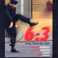 6:3 avagy játszd újra Tutti! (1998)