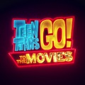 Teen Titans Go To The Movies (Tini Titánok: A film, 2018)