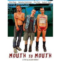 Mouth to Mouth (Szócsövek, 2004-2005)
