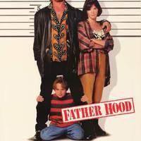 Fater élve vagy halva (Father Hood) 1993