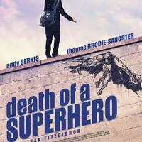 Egy szuperhős halála (Death of a Superhero, 2011)