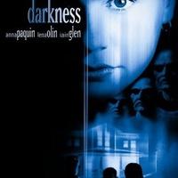 Darkness - A rettegés háza (Darkness, 2002)