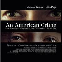 An American Crime (Bűnök, 2007)