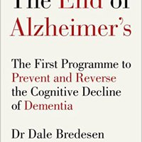 |READ| The End Of Alzheimer's: The First Programme To Prevent And Reverse The Cognitive Decline Of Dementia. Frente Fully energy Latitude single