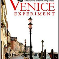 ((DJVU)) The Venice Experiment: A Year Of Trial And Error Living Abroad. array Online Mohan building Modelo