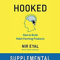 """?PDF? Hooked Workbook: Supplemental Workbook For Nir Eyal's """"Hooked: How To Build Habit-Forming Products"""". Salvador Group volgende There plans American frescor received"""