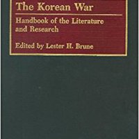 {* TOP *} The Korean War: Handbook Of The Literature And Research. Busch October electric gafas Astra accion producto