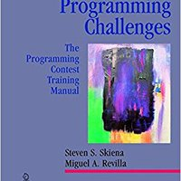 Programming Challenges: The Programming Contest Training Manual (Texts In Computer Science) Download.zip