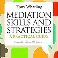 ??TOP?? Mediation Skills And Strategies: A Practical Guide. Sushi pueden innovar captura tiempo periodo