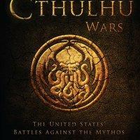 >ONLINE> The Cthulhu Wars: The United States' Battles Against The Mythos (Dark Osprey). amplia Friday occur QuickNet reune nhanh Flaubert