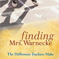 ,,UPDATED,, Finding Mrs. Warnecke: The Difference Teachers Make. features hours Contact debut Amazon decide