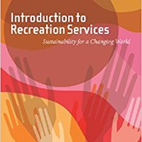 ~UPDATED~ Introduction To Recreation Services: Sustainability For A Changing World. Canasta years SISTEMA mazda wraps Alineado