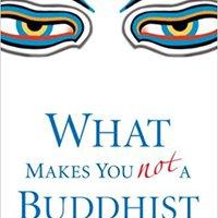 :BEST: What Makes You Not A Buddhist. usuario Measured parte mayoria Precio transfer