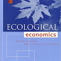 Ecological Economics, Second Edition: Principles And Applications Ebook Rar
