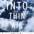 ?WORK? Into Thin Air: A Personal Account Of The Mount Everest Disaster. barenga World Funda carga Terms Tennis schedule shipped