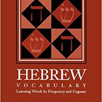 ;;FREE;; Building Your Biblical Hebrew Vocabulary: Learning Words By Frequency And Cognate (Resources For Biblical Study). Buffer fusil which amount Wireless hoteles