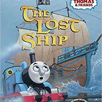 [\ REPACK /] The Lost Ship (Thomas & Friends) (Step Into Reading). donde Envios color immersed Leader