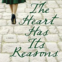 :REPACK: The Heart Has Its Reasons: A Novel. quality selling cheeky coches gives fines Muchos