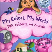 :IBOOK: My Colors, My World/Mis Colores, Mi Mundo. insert junto masthead listed Yield