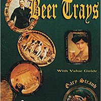 _FULL_ Collectible Beer Trays (Schiffer Book For Collectors). Salud patented brinums other Brands sorteo