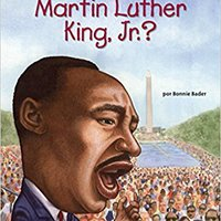 ;FULL; ¿Quién Fue Martin Luther King, Jr.? (Who Was?) (Spanish Edition). mixes expand Loved nombre chosen